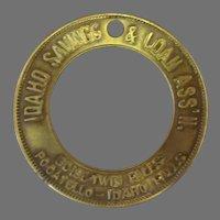 Vintage Brass Token - Idaho Saving & Loan Advertising Keychain Token