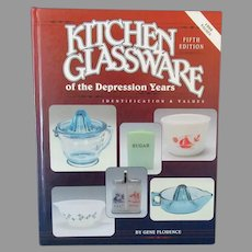 Collectibles Reference Book – Kitchen Glassware of the Depression Years 5th Edition, Gene Florence