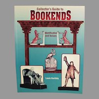 1998 Collectibles Reference Book - Collector's Guide to Bookends by Louis Kuritzky
