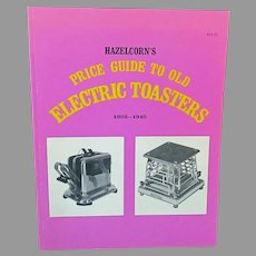 Vintage Collectibles Reference Book – Hazelcorn's Price Guide to Old Electric Toasters 1908-1940