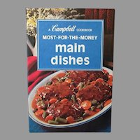 Vintage 1975 Campbell Cookbook – Most for the Money Main Dishes Recipes