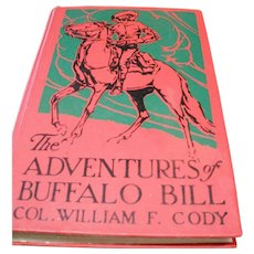 A 1904 Copy of The Adventures of Buffalo Bill by Col. William F. Cody!