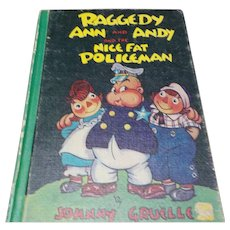 "1960 Hardback Book ""Raggedy Ann and Andy and the Nice Fat Policeman"""