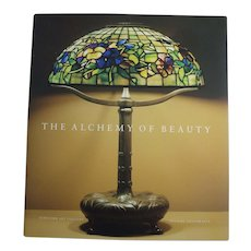 The Alchemy of Beauty Museum Exhibition Catalog of Tiffany Studios Leaded Lamps
