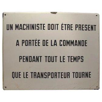 Industrial Enamel Machine Belgium French Sign #1 of 2