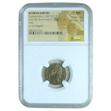 "Constantine I,  ""The Great""; NGC Holder, Graded Choice Mint State with 5 of 5 for Strike and 5 of 5 for Surface"