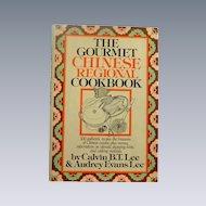 Gourmet Chinese Regional Cookbook 1981