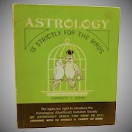 Astrology is Strictly for the Birds Book