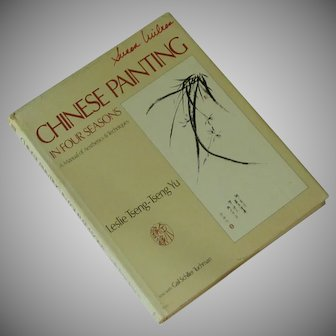 Chinese Painting in Four Seasons  Book – Leslie Yu