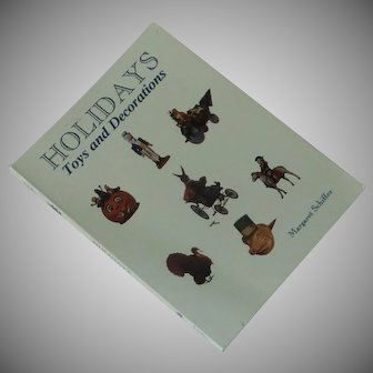 Holidays Toys and Decorations Margaret Schiffer Book