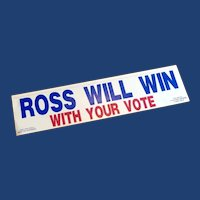 """""""Ross Will Win"""" Car Decal 1992"""