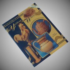 Collector's Guide to Yellow Ware Paperback Book
