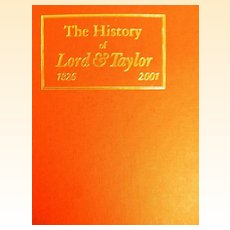 History Of Lord & Taylor 1826 - 2001..First Edition..New Condition