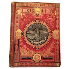 """L'Amerique du Nord ~ Pittoresque"" Large Leather Bound 1880 French Illustrated Reference Book on North America"