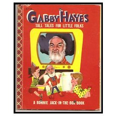 Gabby Hayes Tall Tales for Little Folks - Bonnie Book Western