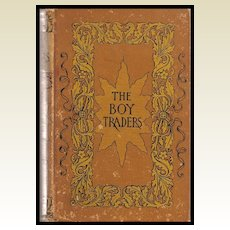 The Boy Traders by Harry Castlemon