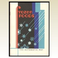 Frozen Foods Cook Book by Evaporated Milk Association