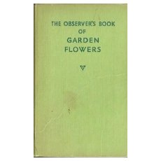 The Observer's Book of Garden Flowers