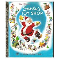 Walt Disney's Santa's Toy Shop - Christmas Holiday Little Golden Book LGB
