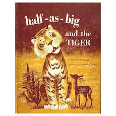 half-as-big and the Tiger by Bernice Frankel with pictures by Leonard Weisgard