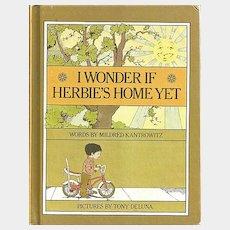 I Wonder if Herbie's Home Yet Children's Book by Mildred Kantrowitz
