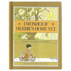 I Wonder if Herbie's Home Yet Children's Book by Mildred Kantrowitz