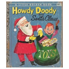 Howdy Doody and Santa Clause - Little Golden Book First Edition