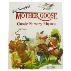Mother Goose Classic Nursery Rhymes - Eric Kincaid Illustrator - Children's Book