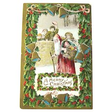 Christmas Postcard Santa and Children / Bells and Holly / Basket of Toys