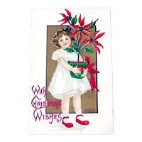 Vintage Christmas Postcard - Little Girl Holding Poinsettia - With Christmas Wishes