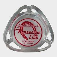 Joe W. Brown's Horseshoe Club Downtown Las Vegas - Advertising Ashtray - Vegas Strip