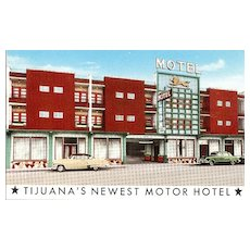Tijuana's Newest Motor Hotel Postcard - Motel Leon