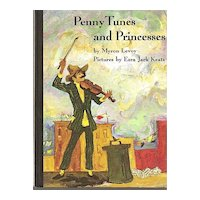 Penny Tunes and Princesses by Myron Levoy - First Edition Children's Story Book