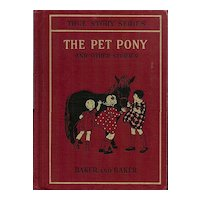 The Pet Pony and Other Stories by Baker and Baker - True Story Series Reader