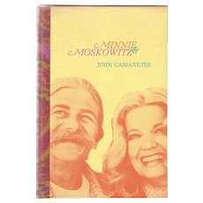 Minnie & Moskowitz by John Cassavetes.  Cast signed hardcover limited edition. Black Sparrow Press (1973) first edition.