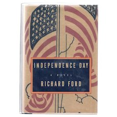 Independence Day by Richard Ford (1995).  First edition in dust jacket signed by the author.
