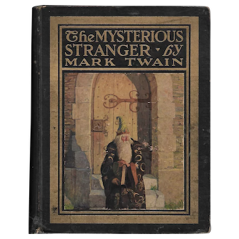 The Mysterious Stranger by Mark Twain (NC Wyeth illustrations)