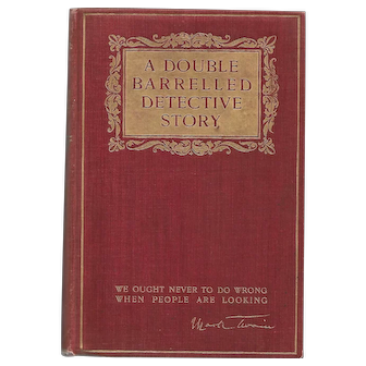 A Double Barrelled Detective Story by Mark Twain (First Edition)