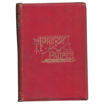 The Prince and The Pauper by Mark Twain (First Thus, Canadian)