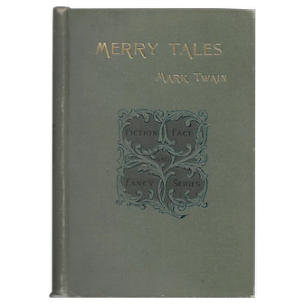 Merry Tales by Mark Twain (First Edition)