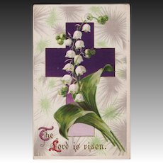 C. 1911 Antique Easter Postcard; Lily of the Valley & Cross
