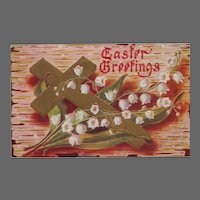 Vintage 1916 Embossed Easter Postcard  Cross & Lily of the Valley