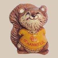 "Hallmark, Inc.  ""Be Thankful"" Squirrel Pin"