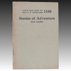 """C.1922 Little Blue Book 1168 """"Stories of Adventure"""" by Jack London"""
