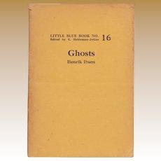 "C. 1940's Little Blue Book No. 16: ""Ghosts"" by Henrik Ibsen"