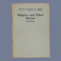 "C.1920's-30's   Little Blue Book 363: ""Miggles and Other Stories"" by Bret Harte"