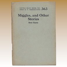 """C.1920's-30's   Little Blue Book 363: """"Miggles and Other Stories"""" by Bret Harte"""