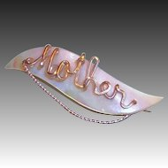 """Iridescent Mother Of Pearl  Script """"Mother"""" Pin"""