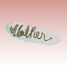 "Wire Script ""Mother"" Pin"