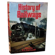 """Coffee Table Book"":  History Of Railways by E.L. Cornwell - 1976"
